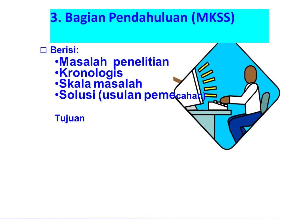 3. Bagian Pendahuluan (MKSS)