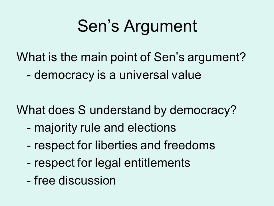 Sen's Argument What is the main point of Sen's argument