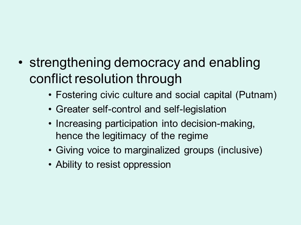 strengthening democracy and enabling conflict resolution through