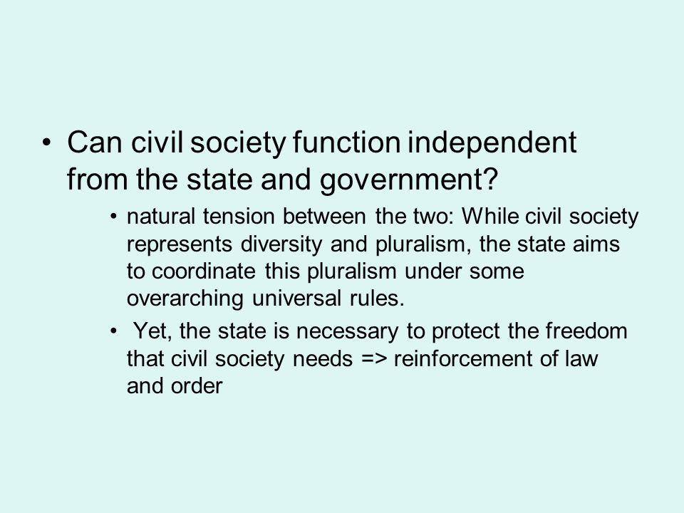Can civil society function independent from the state and government