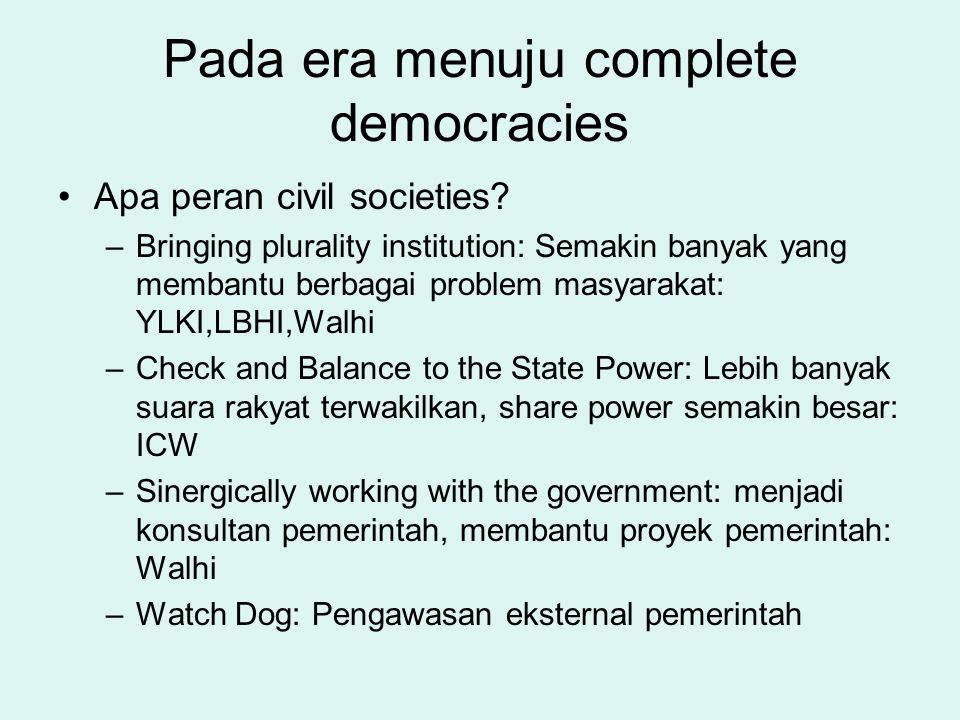 Pada era menuju complete democracies