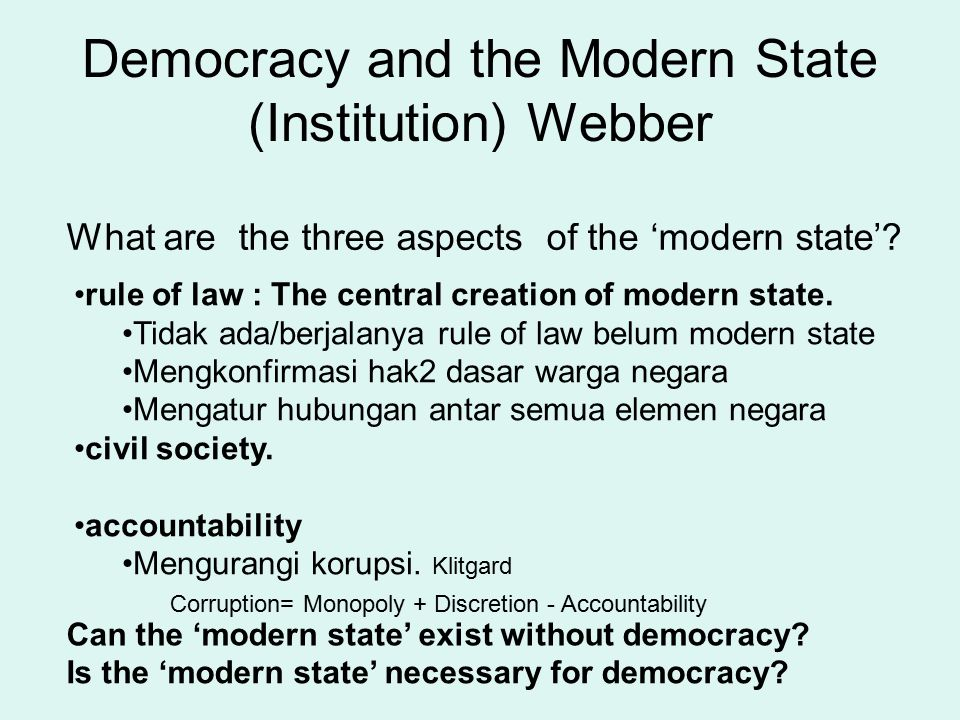 Democracy and the Modern State (Institution) Webber