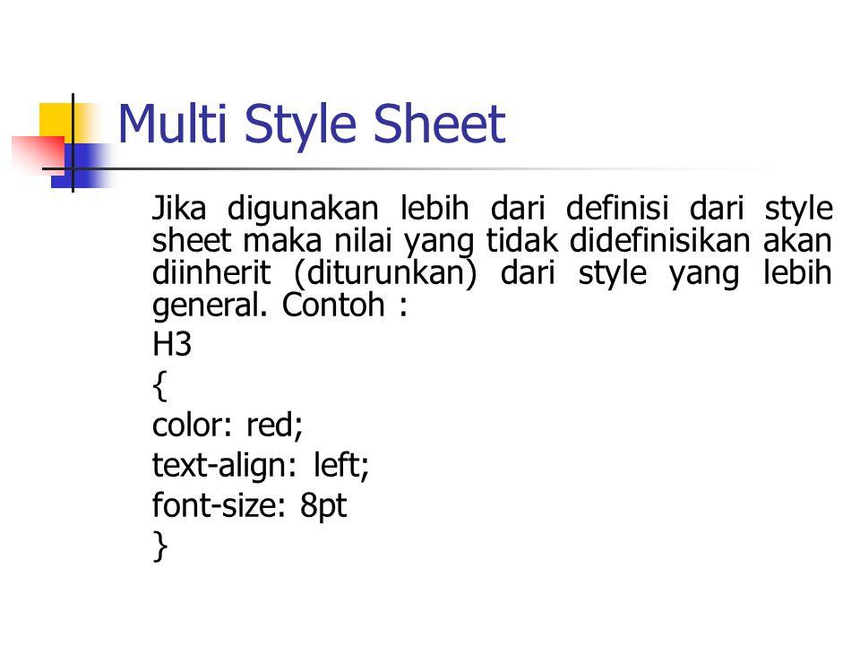 Multi Style Sheet