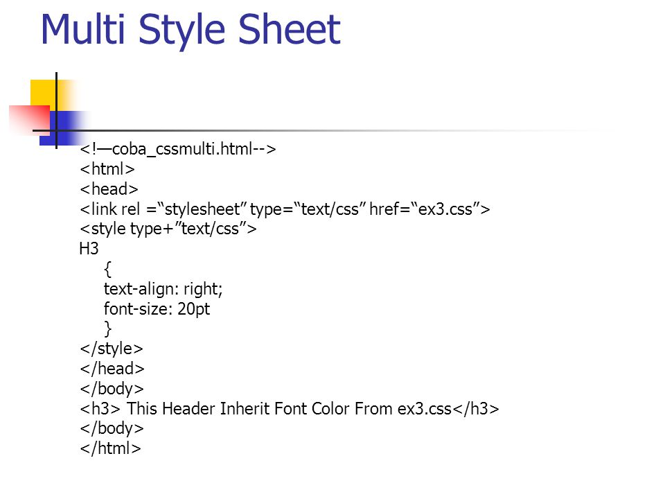Multi Style Sheet <!—coba_cssmulti.html--> <html>