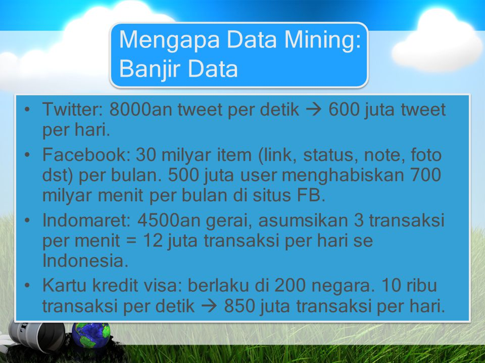Mengapa Data Mining: Banjir Data