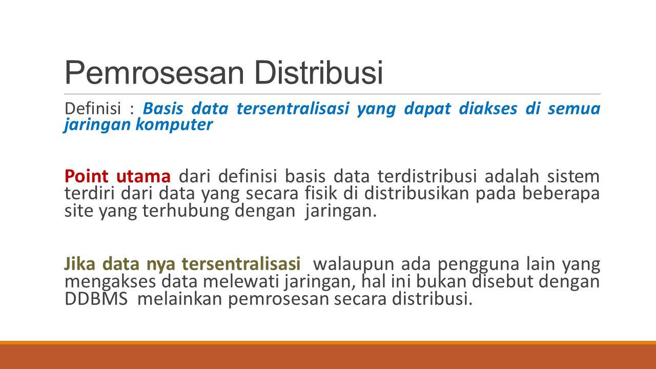 Pemrosesan Distribusi