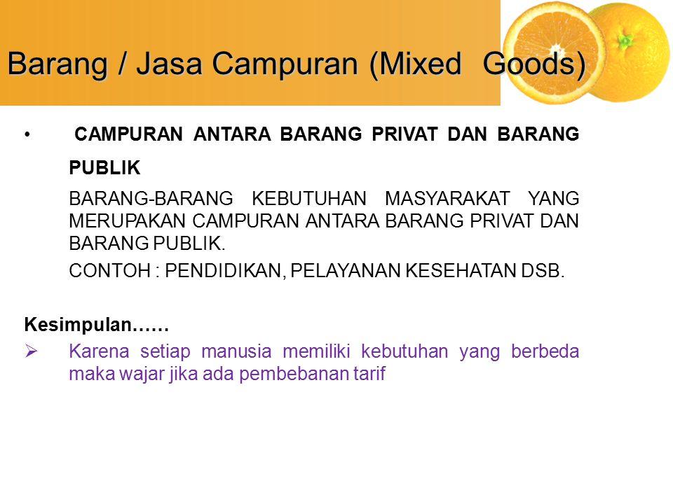 Barang / Jasa Campuran (Mixed Goods)