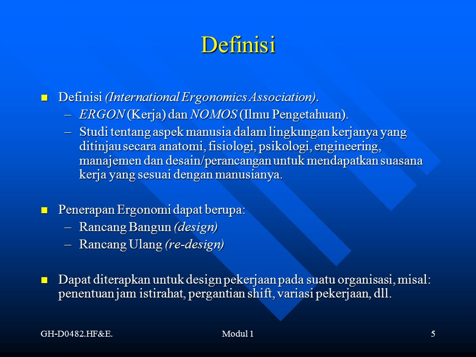 Definisi Definisi (International Ergonomics Association).