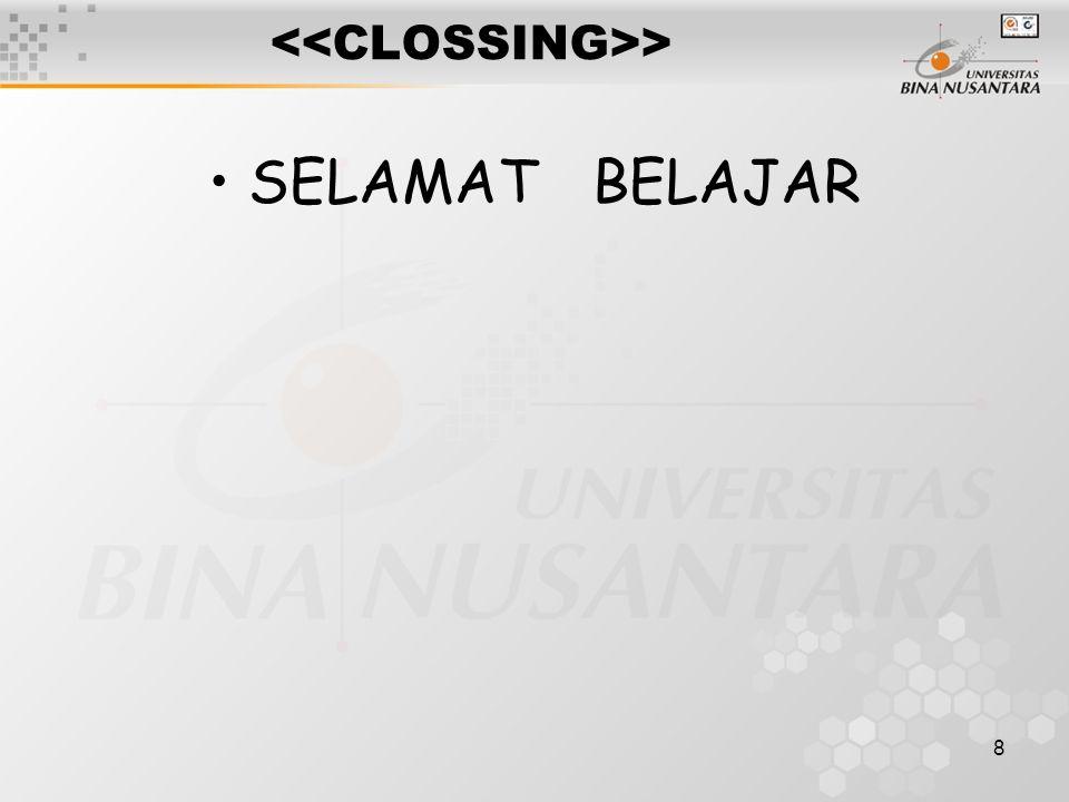 <<CLOSSING>>