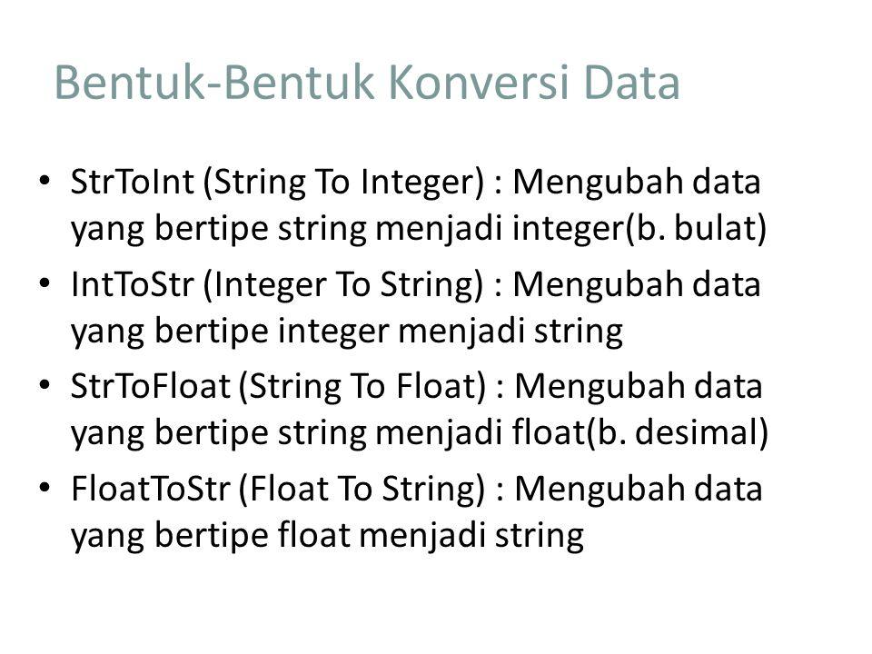 Bentuk-Bentuk Konversi Data