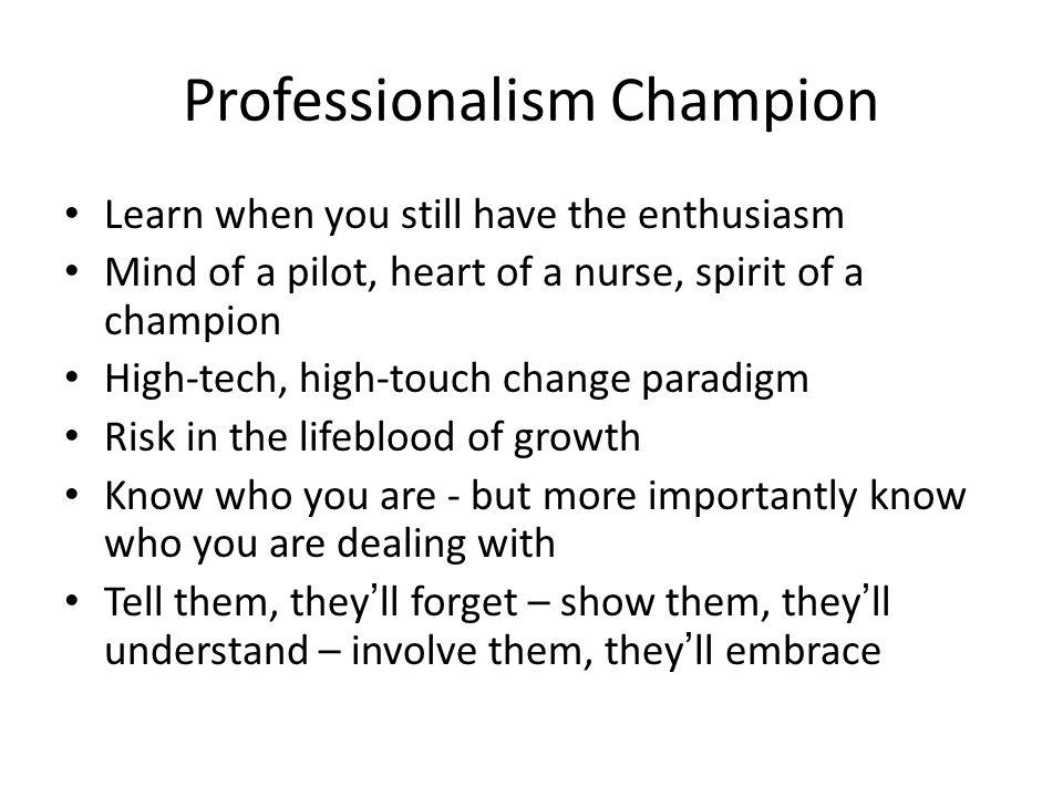 Professionalism Champion