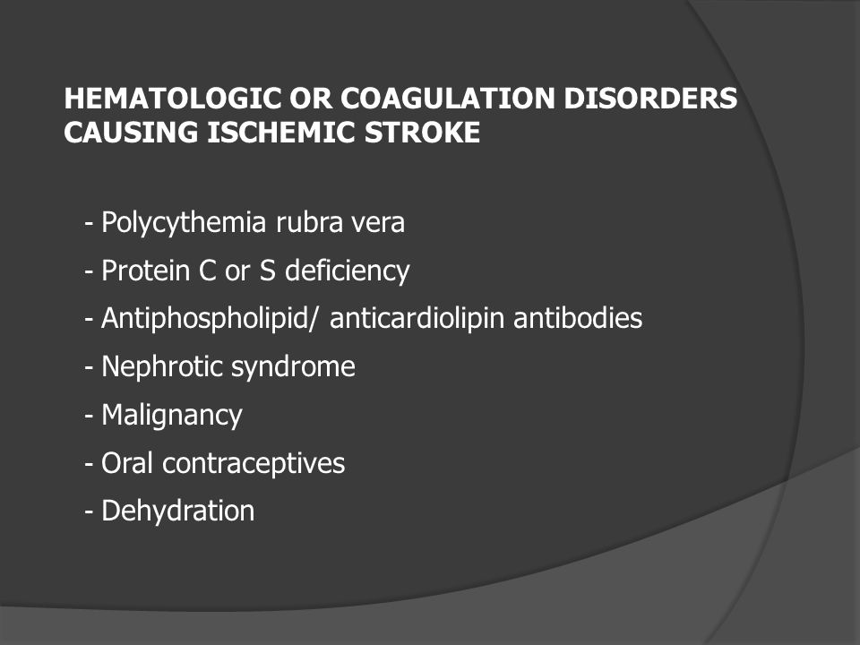 HEMATOLOGIC OR COAGULATION DISORDERS CAUSING ISCHEMIC STROKE