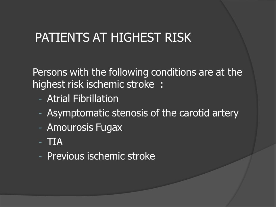 PATIENTS AT HIGHEST RISK