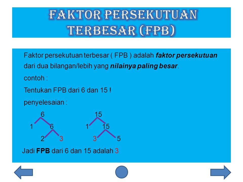 Faktor Persekutuan Terbesar (FPB)