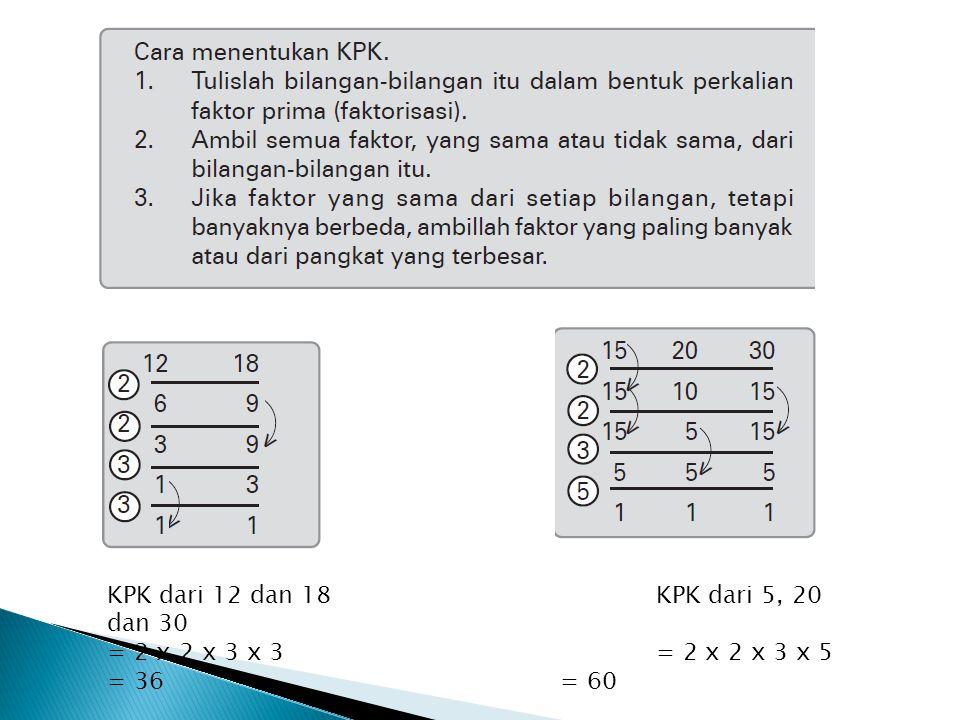 KPK dari 12 dan 18 KPK dari 5, 20 dan 30