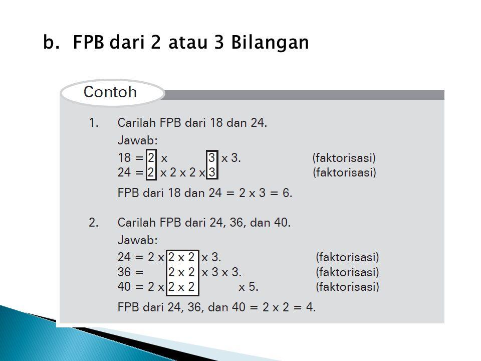 b. FPB dari 2 atau 3 Bilangan