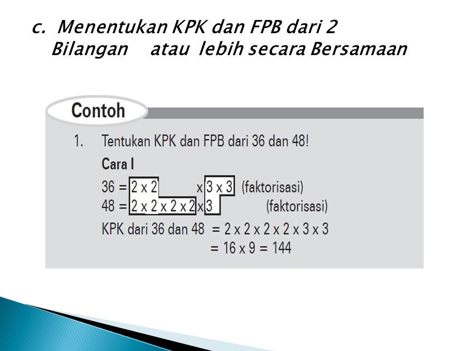 c. Menentukan KPK dan FPB dari 2
