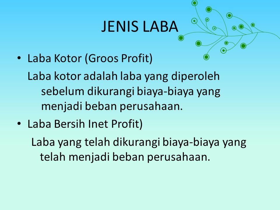 JENIS LABA Laba Kotor (Groos Profit)
