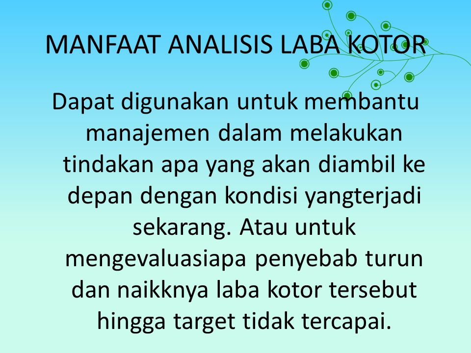 MANFAAT ANALISIS LABA KOTOR