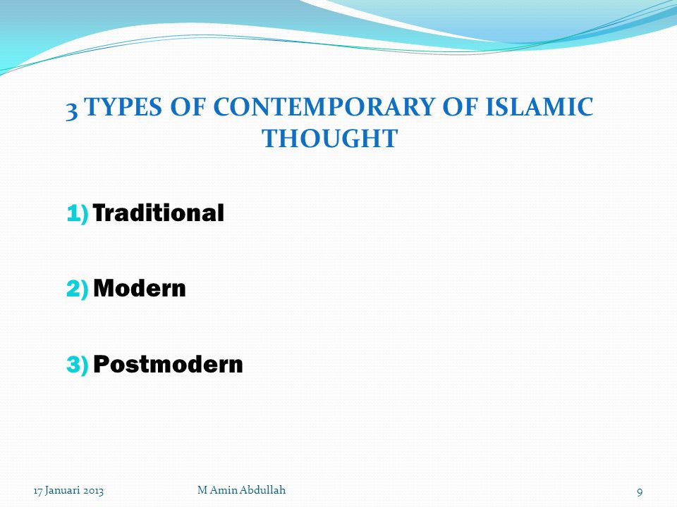 3 TYPES OF CONTEMPORARY OF ISLAMIC THOUGHT