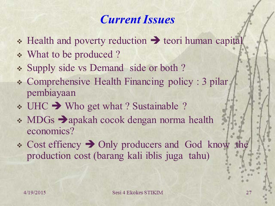Current Issues Health and poverty reduction  teori human capital