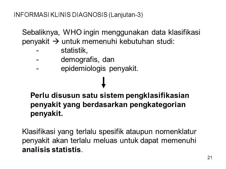 INFORMASI KLINIS DIAGNOSIS (Lanjutan-3)