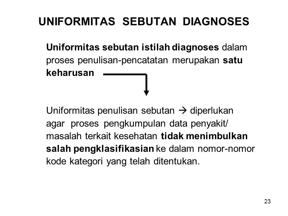 UNIFORMITAS SEBUTAN DIAGNOSES