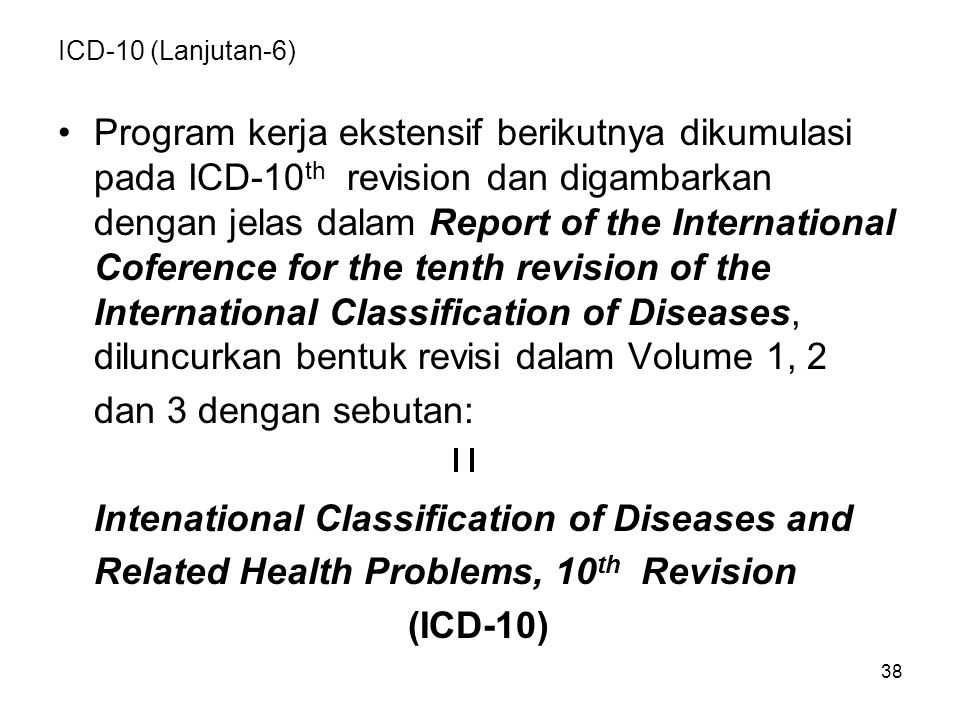 Intenational Classification of Diseases and