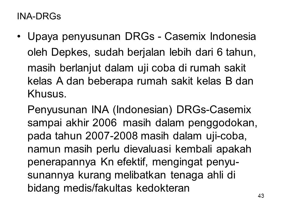 Upaya penyusunan DRGs - Casemix Indonesia