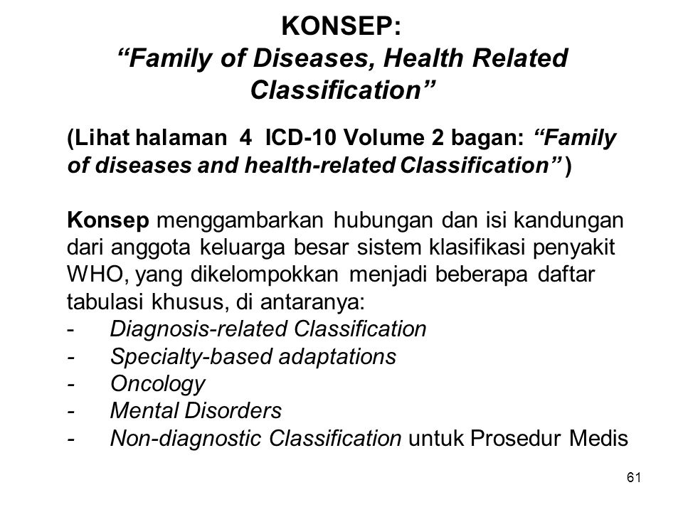 KONSEP: Family of Diseases, Health Related Classification