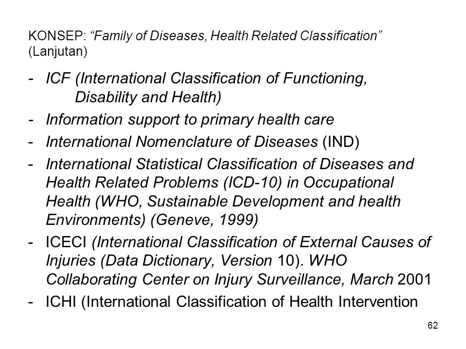 KONSEP: Family of Diseases, Health Related Classification (Lanjutan)