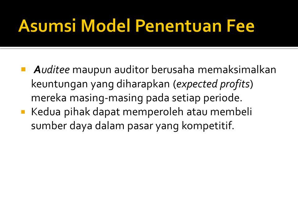 Asumsi Model Penentuan Fee