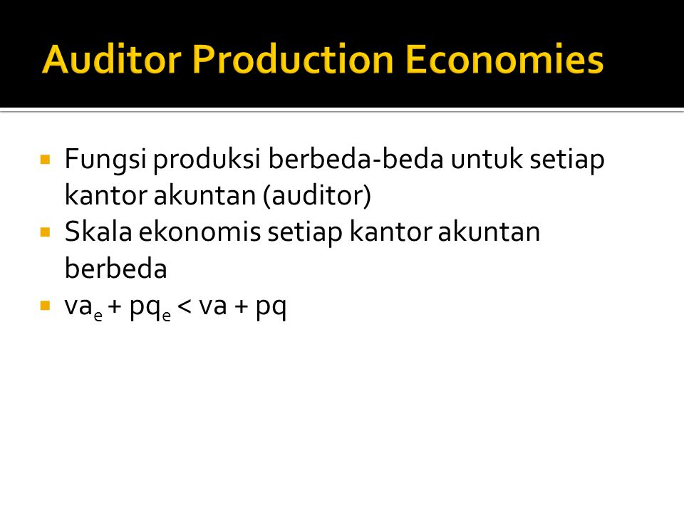 Auditor Production Economies