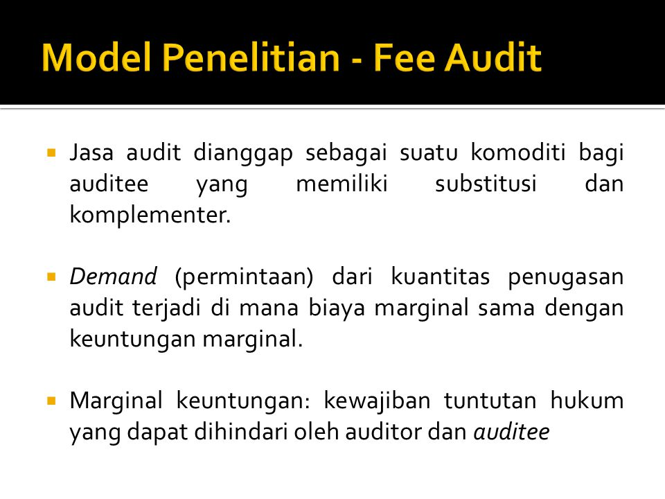 Model Penelitian - Fee Audit