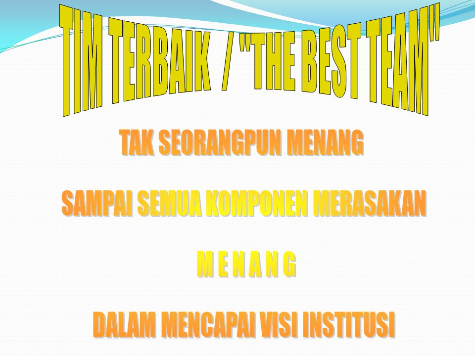 TIM TERBAIK / THE BEST TEAM