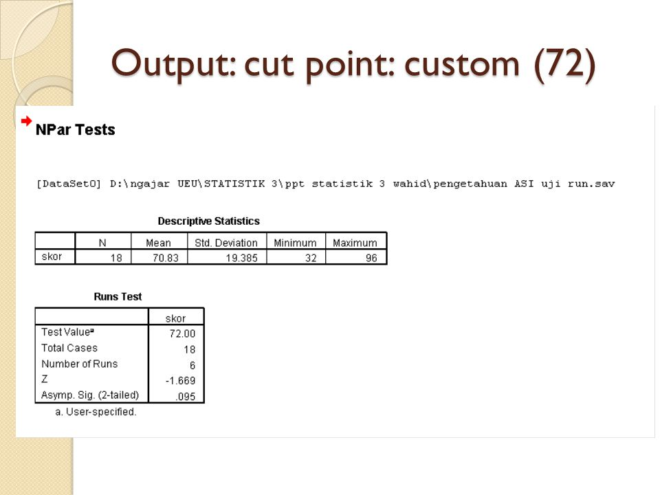 Output: cut point: custom (72)