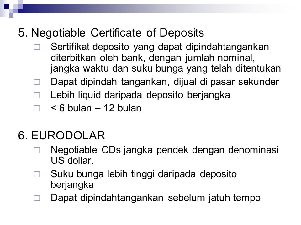 5. Negotiable Certificate of Deposits