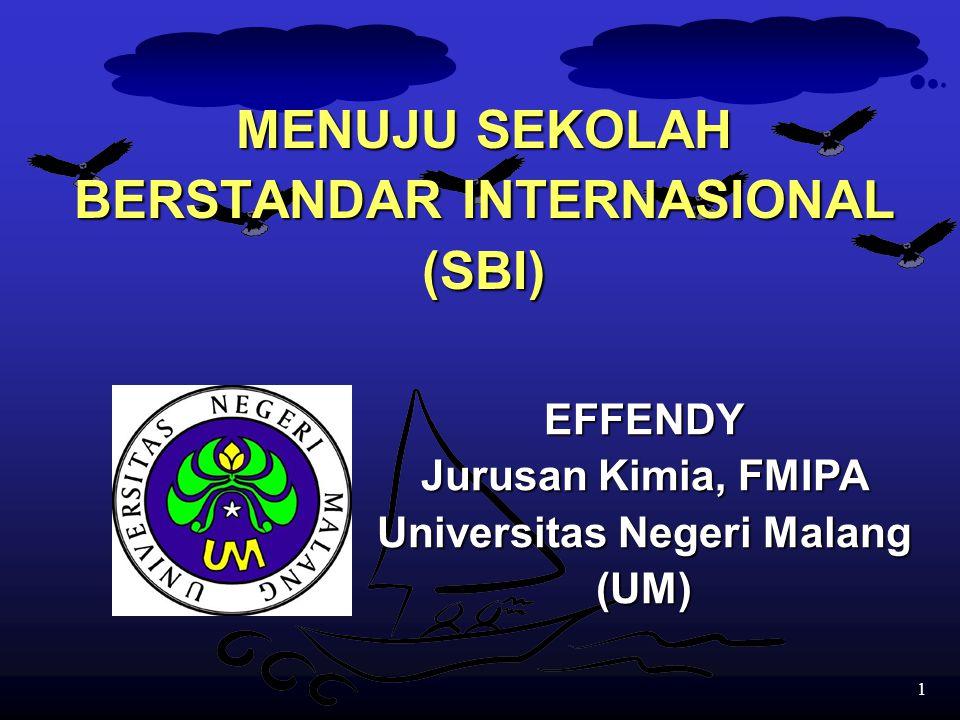 MENUJU SEKOLAH BERSTANDAR INTERNASIONAL (SBI)