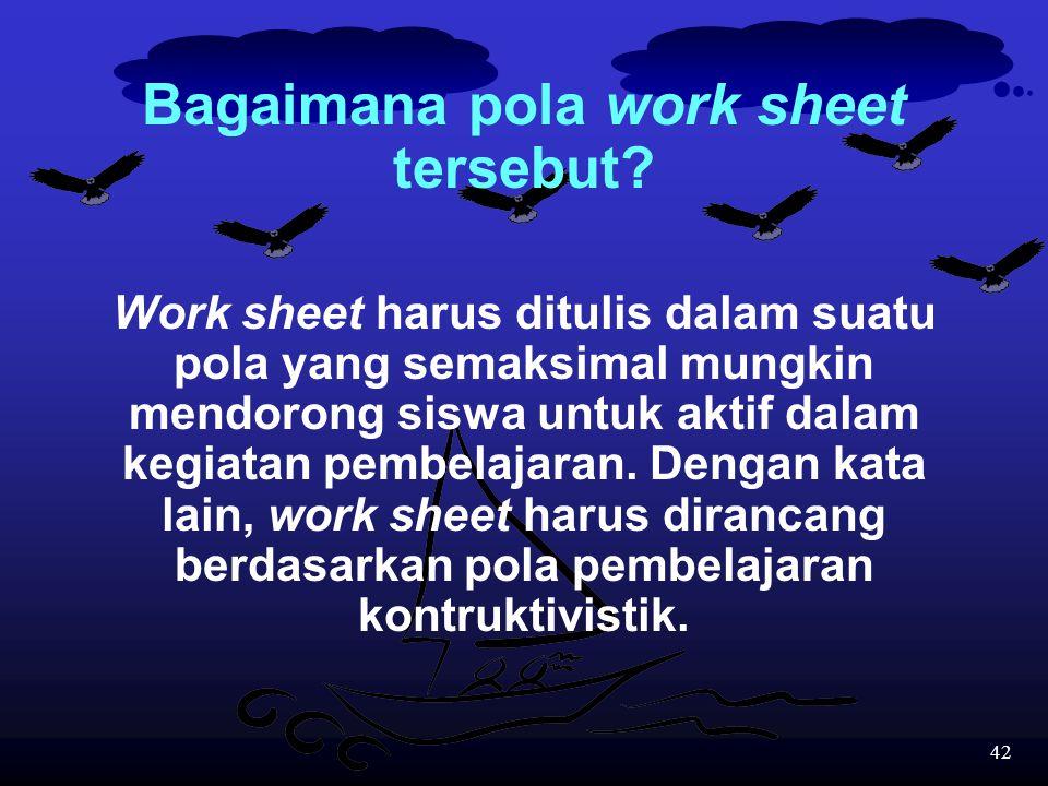 Bagaimana pola work sheet tersebut
