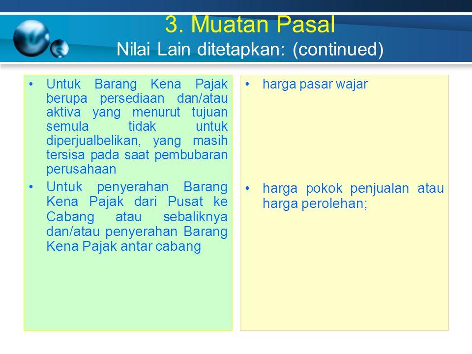 3. Muatan Pasal Nilai Lain ditetapkan: (continued)