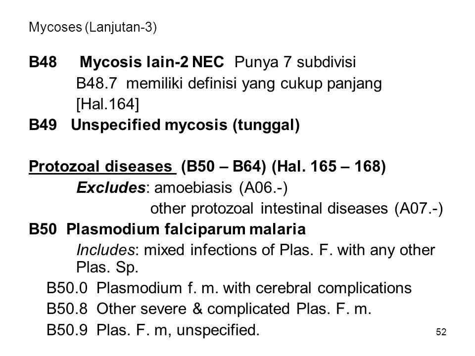 B48 Mycosis lain-2 NEC Punya 7 subdivisi