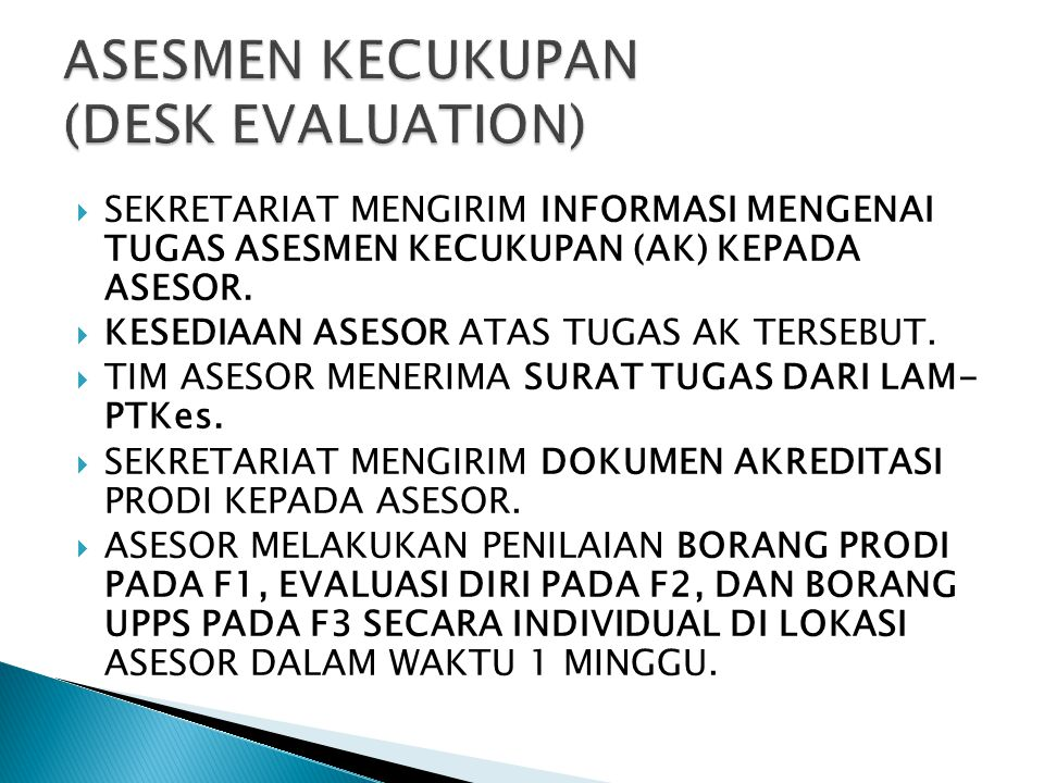 ASESMEN KECUKUPAN (DESK EVALUATION)