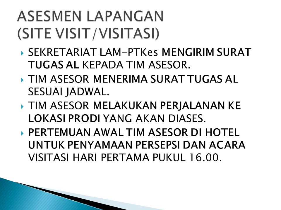 ASESMEN LAPANGAN (SITE VISIT/VISITASI)