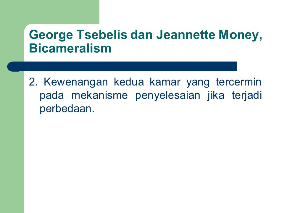 George Tsebelis dan Jeannette Money, Bicameralism
