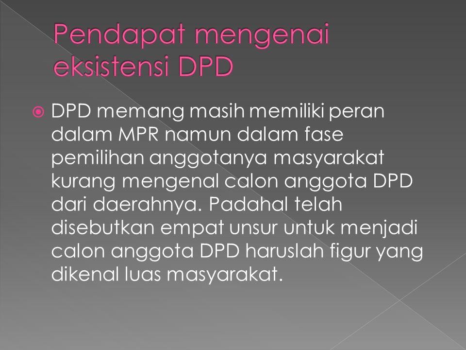 Pendapat mengenai eksistensi DPD