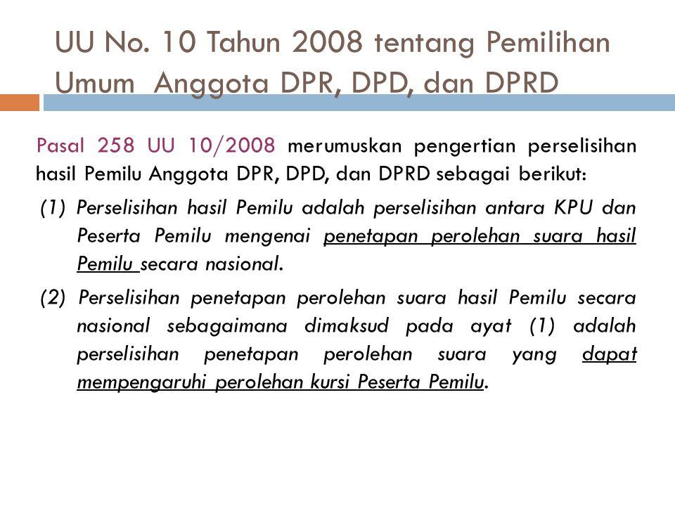 UU No. 10 Tahun 2008 tentang Pemilihan Umum Anggota DPR, DPD, dan DPRD
