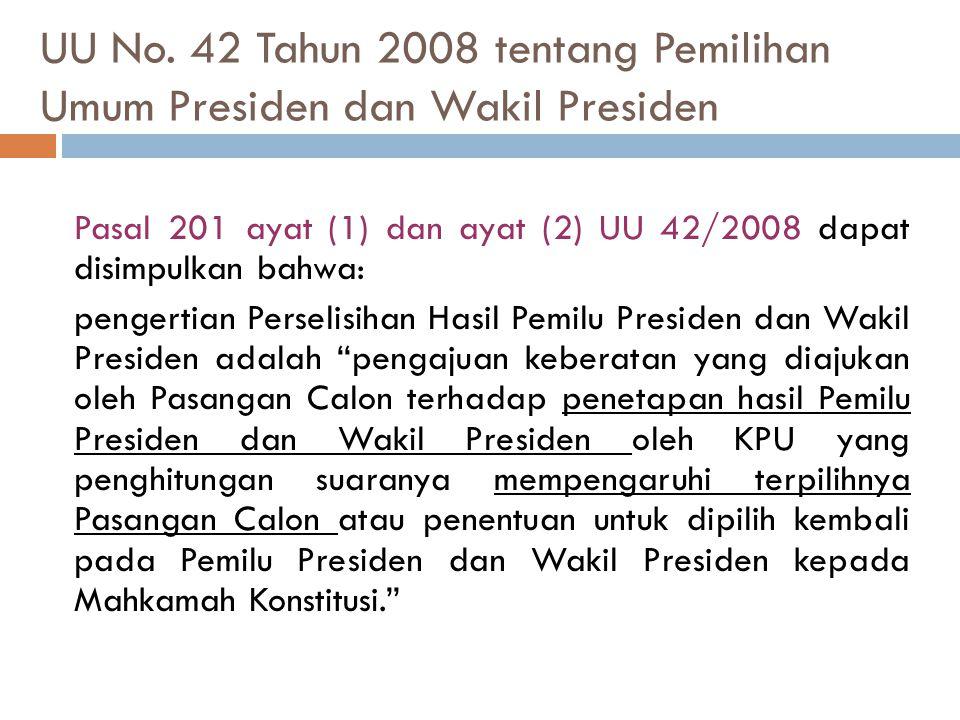 UU No. 42 Tahun 2008 tentang Pemilihan Umum Presiden dan Wakil Presiden