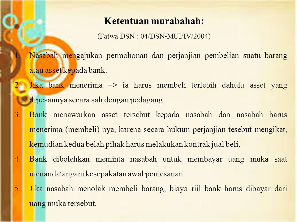 (Fatwa DSN : 04/DSN-MUI/IV/2004)