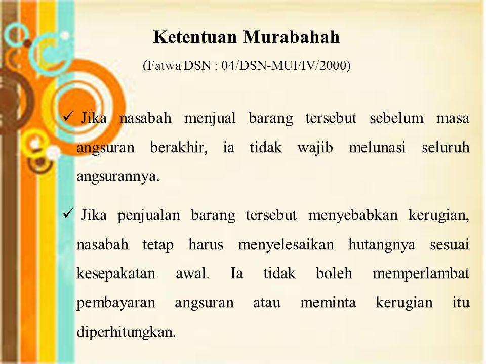 (Fatwa DSN : 04/DSN-MUI/IV/2000)