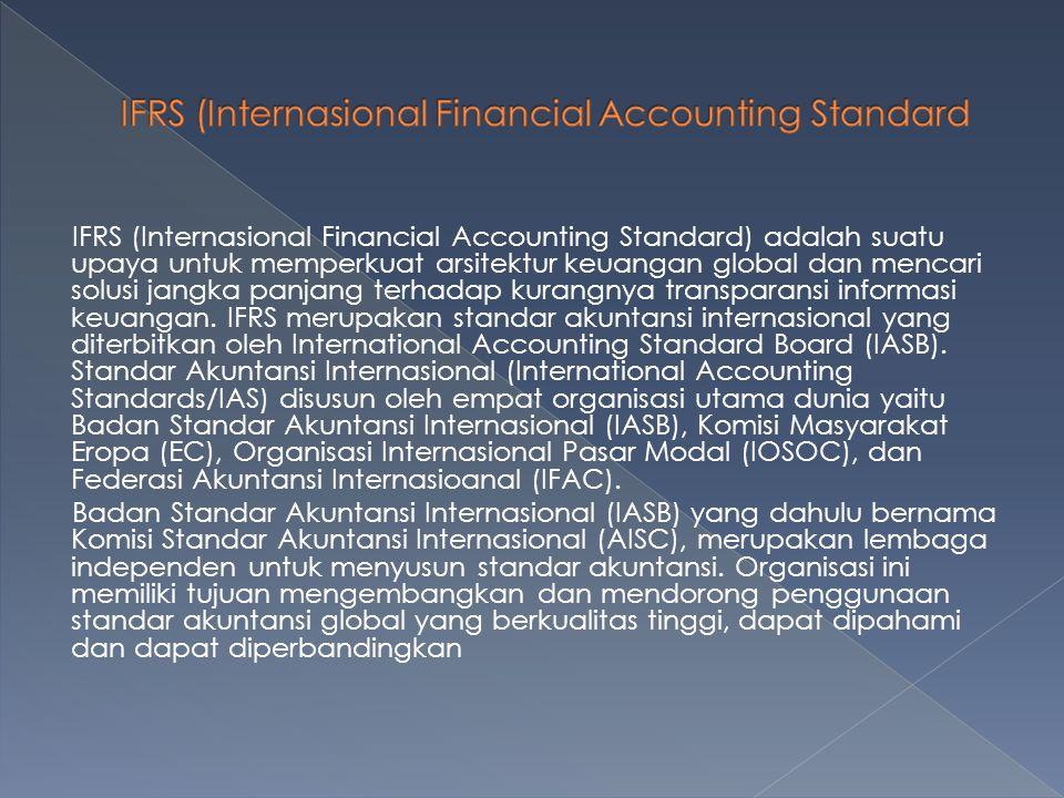 IFRS (Internasional Financial Accounting Standard